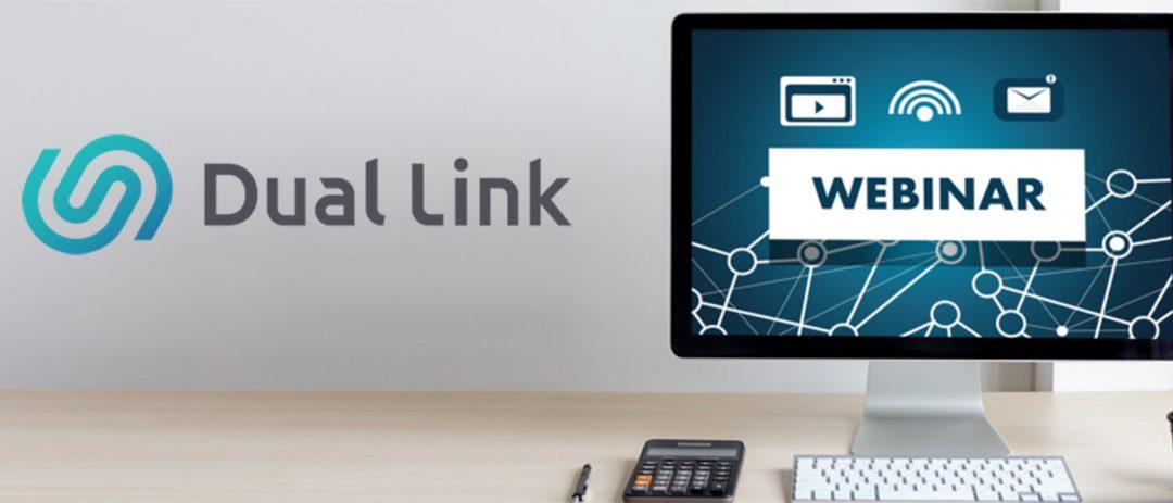 Webinars Dual Link